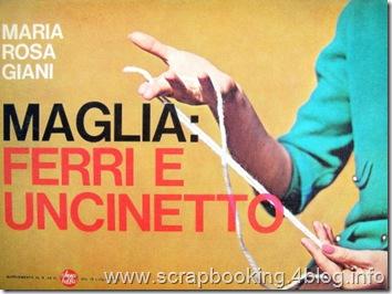 Ferri e uncinetto - Maria Rosa Giani - supplemento al n. 29 di Anna Bella del 19 luglio 1964