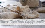Tradurre i termini tecnici di maglia ed uncinetto