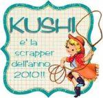 E' Kushi la scrapper dell'anno 2010