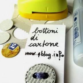 Bottoni di cartone, riciclando…