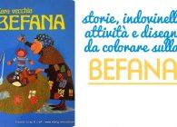 Storie, indovinelli, attività e disegni da colorare sulla Befana