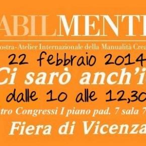 22 febbraio 2014: ci vediamo a Vicenza al workshop di Misshobby