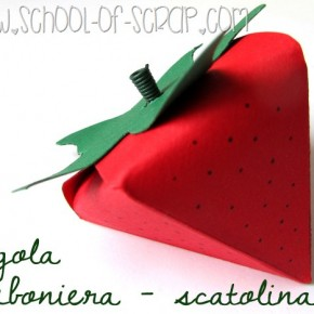 Packaging: tutorial per scatolina bomboniera a forma di fragola