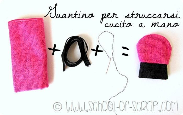 Cucito creativo: make up remover il guantino in microfibra per struccarsi