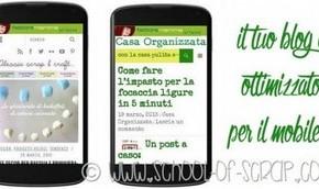 Blogger per lavoro con passione: il tuo blog è ottimizzato per il mobile?