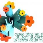 Lavoretti: come fare un mazzo di fiori di carta per la festa della mamma