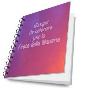 Festa della Mamma poesie, filastrocche e disegni da colorare