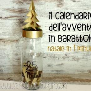 Natale in 1 minuto: il calendario dell'avvento in barattolo