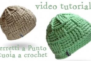 Scuola di Uncinetto Video: come fare berretti bellissimi a punto canestro
