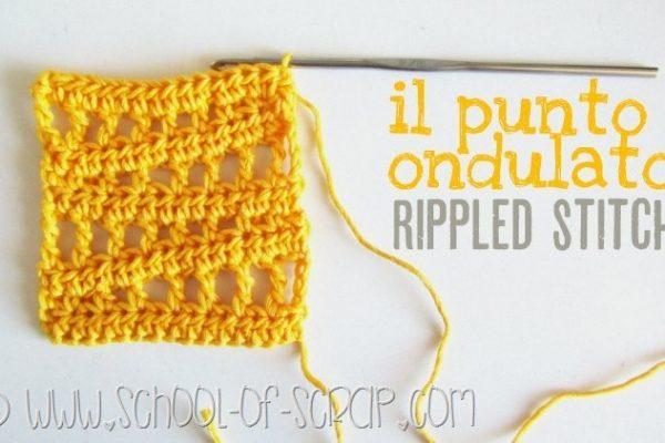 Scuola di uncinetto: lo schema del punto ondulato o Rippled Stitch