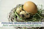 Vendere Craft: il Personal Branding per creativi, artigiani e Maker