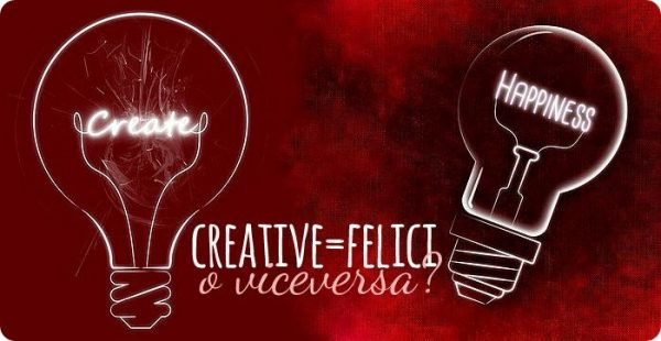 Creative uguale felici o viceversa?