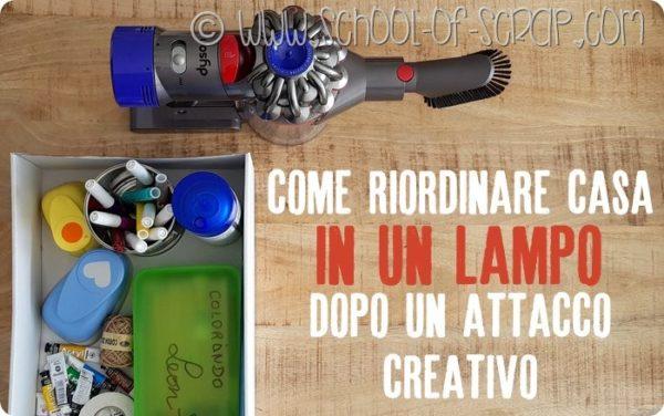 Alessia scrap craft idee creative tutorial - Riordinare casa ...