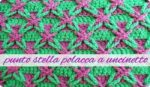 Uncinetto: Video tutorial punto stella polacca