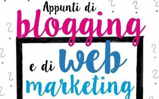 blogger per lavoro con passione - la guida per sapere tutto sul blogging