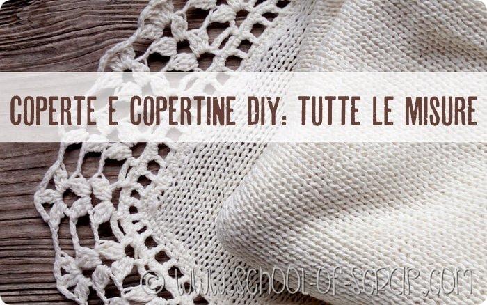 Copertine fai da te a maglia o uncinetto: tutte le misure