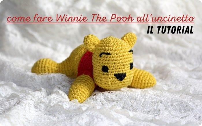 tutorial amigurumi Winnie The Pooh a uncinetto