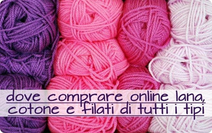 dove comprare online lana, cotone e filati vari