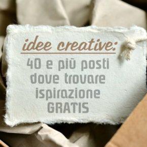 Idee creative: 40+ posti dove trovare ispirazione gratis