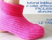Uncinetto: Babbucce calze antiscivolo facili tutte le taglie