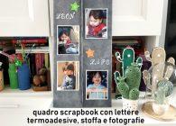 Quadro decorativo fai da te con foto, lettere e patch termoadesive