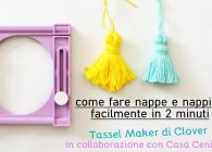 Video tutorial: come fare Nappe e nappine perfette