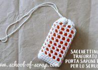 Idee a crochet: sacchettino traforato porta saponetta per lo scrub