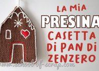 Presine all'uncinetto facili e belle: la mia casetta di pan di zenzero per Natale