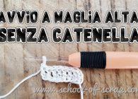 Scuola di uncinetto: avvio a maglia alta senza catenella