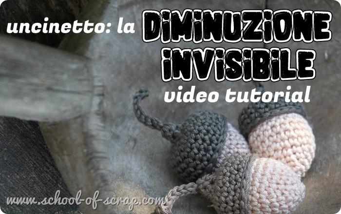 uncinetto diminuzione invisibile video tutorial_