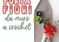 Uncinetto Facile: video tutorial vaso portafiori da muro a crochet idea regalo