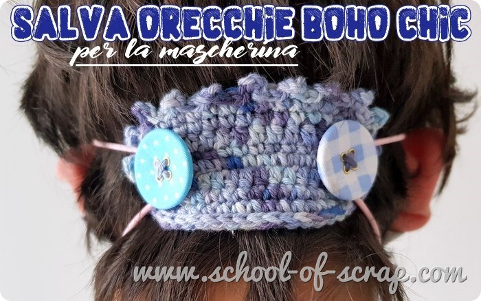Uncinetto facile video tutorial salvaorecchie stile boho chic per la mascherina