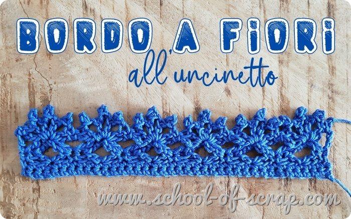 Uncinetto facile - speciale bordi e bordure bordo a fiori a crochet