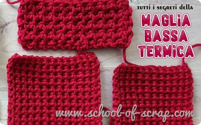 Uncinetto facile tutti i segreti della maglia bassa termica