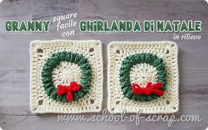 Uncinetto facile per Natale piastrella granny square con ghirlanda natalizia