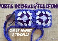 Uncinetto passione mattonelle granny: porta telefono portaocchiali a tracolla